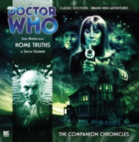 Doctor Who Companion Chronicles: Home Truths