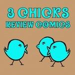3 Chicks Review Comics